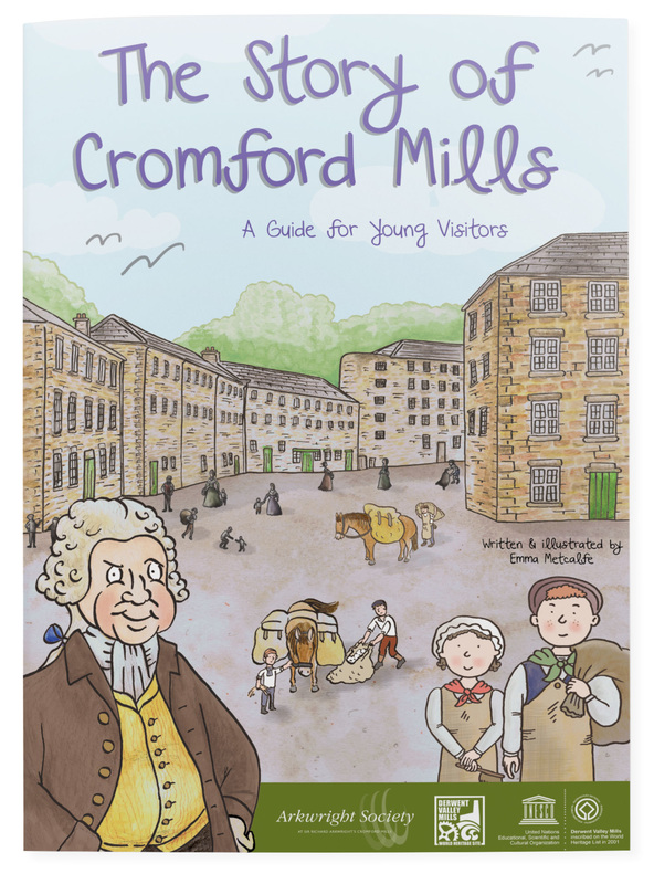 The Story of Cromford Mills front cover for illustrated children's guidebook by Emma Metcalfe