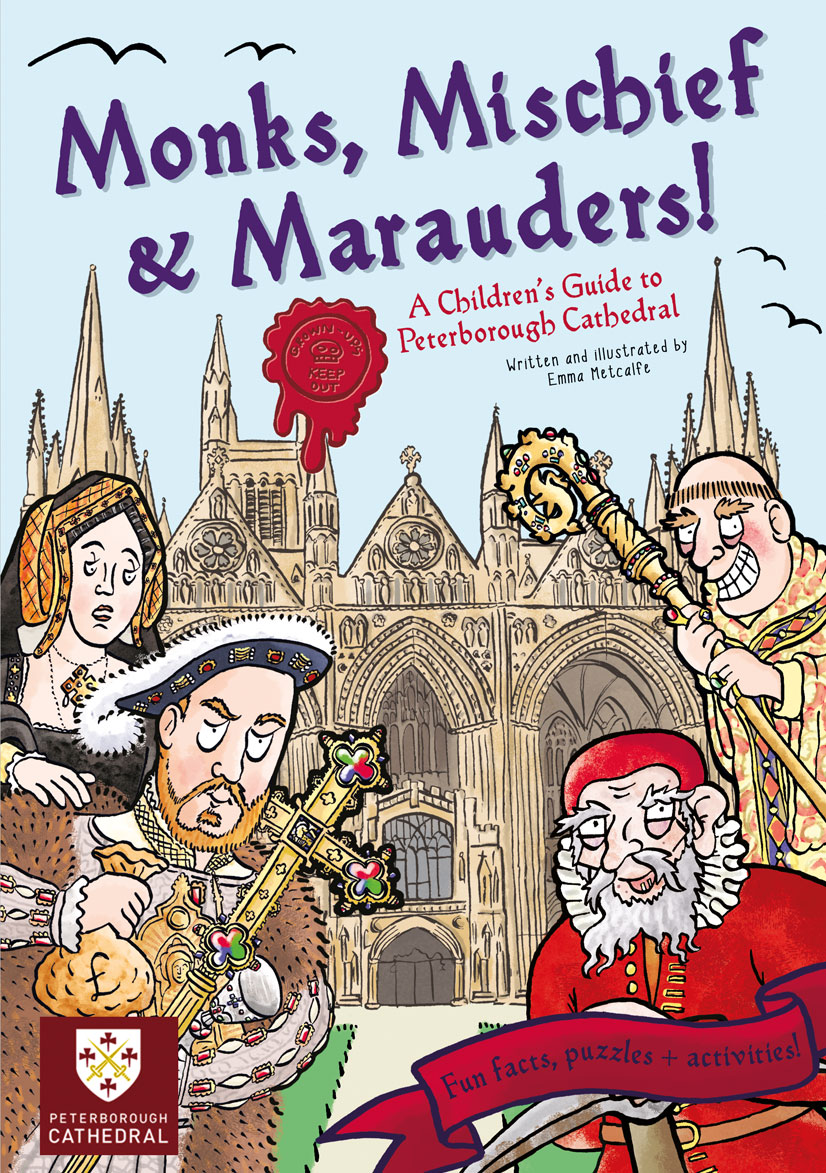 Front cover illustration of Monks, Mischief & Marauders children's guidebook by Emma Metcalfe